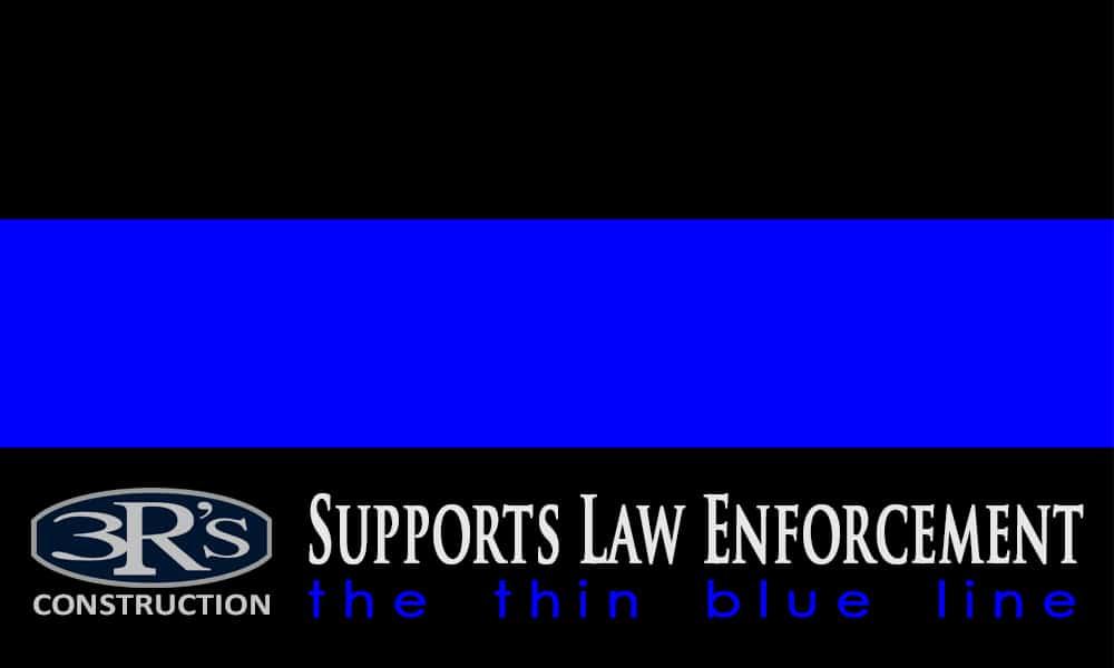 3Rs Construction in Salem Oregon supports Law Enforcement